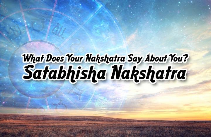 Shatabhisha Nakshatra 2018