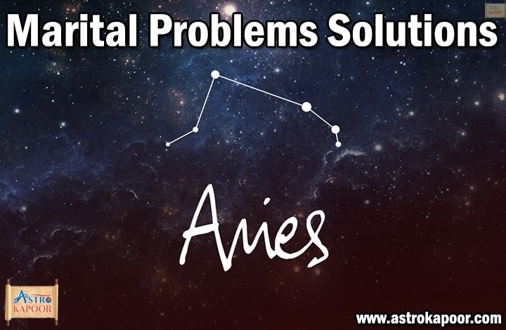 Marital-Problems-Solutions-for-Aries-Astrokapoor
