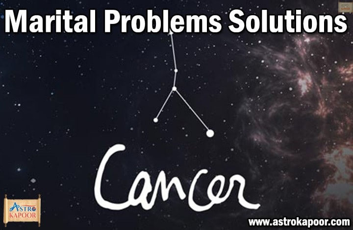 Marital-Problems-Solutions-for-Cancer-Astrokapoor