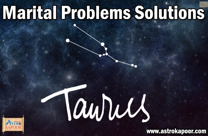 Marital-Problems-Solutions-for-Taurus-Astrokapoor
