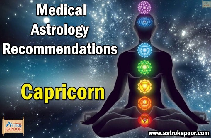Medical-Astrology Recommendations-for-Capricorn-Astrokapoor