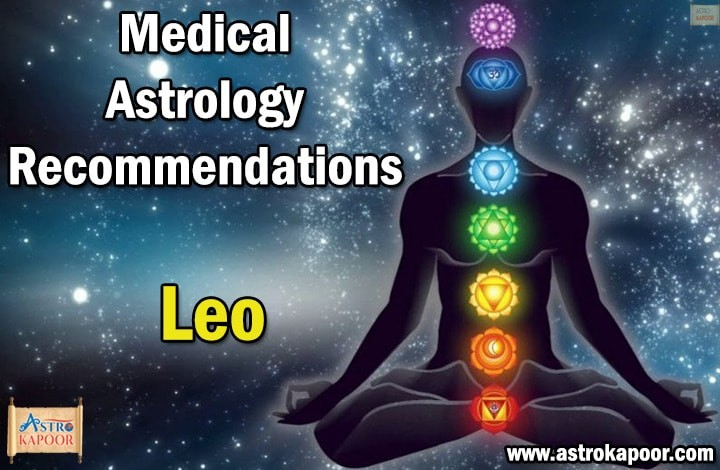 Medical-Astrology Recommendations-for-Leo-Astrokapoor