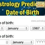 Date of Birth Astrology Prediction