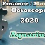 Aquarius Finance/Money Horoscope 2020 Predictions