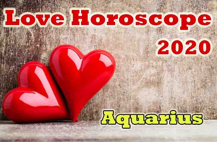 Aquarius Love Horoscope 2020 Predictions