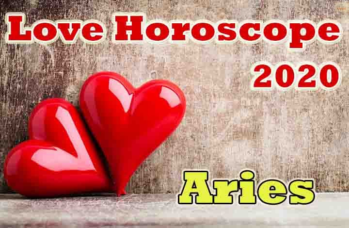 Aries Love Horoscope 2020 Predictions