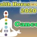 Cancer Health Horoscope 2020 Predictions
