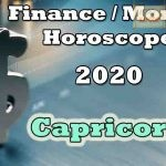 Capricorn Finance/Money Horoscope 2020 Predictions