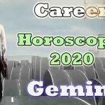 Gemini Career Horoscope 2020 Predictions