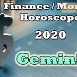 Gemini Finance/Money Horoscope 2020 Predictions