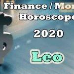 Leo Finance/Money Horoscope 2020 Predictions