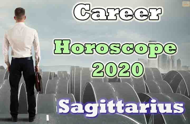Sagittarius Career Horoscope 2020 Predictions