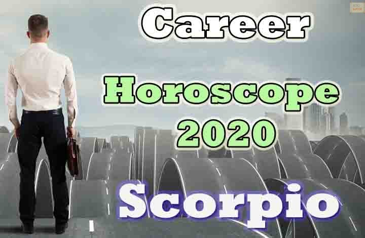Scorpio Career Horoscope 2020 Predictions