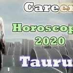 Taurus Career Horoscope 2020 Predictions