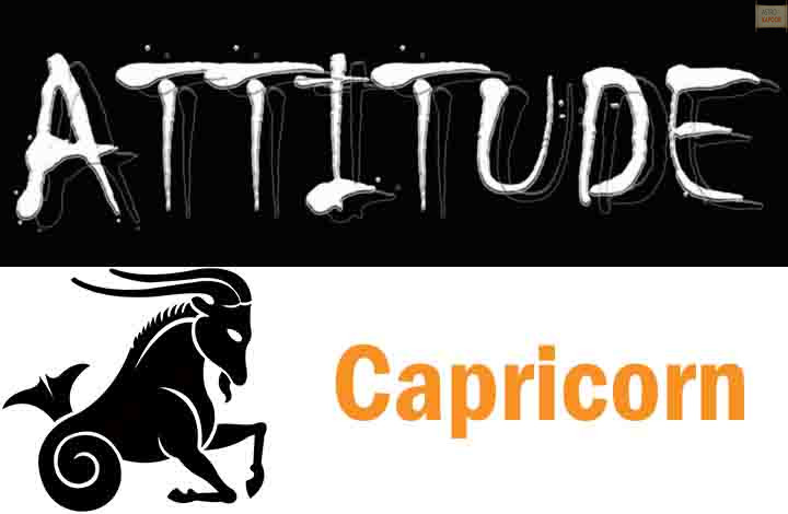 Attitude of Capricorn Zodiac Sign