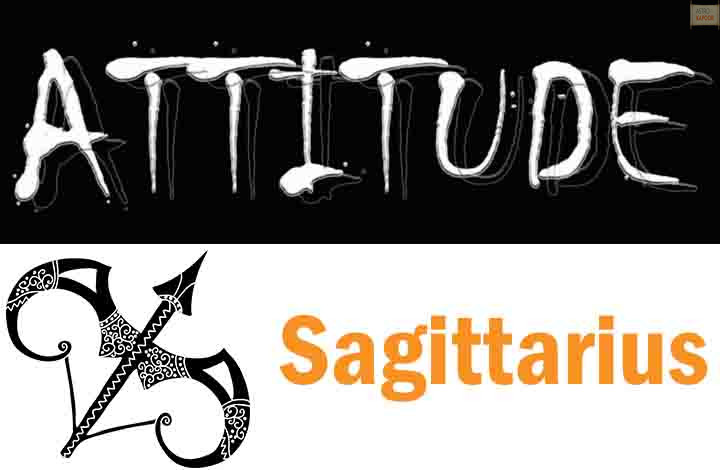 Attitude of Sagittarius Zodiac Sign