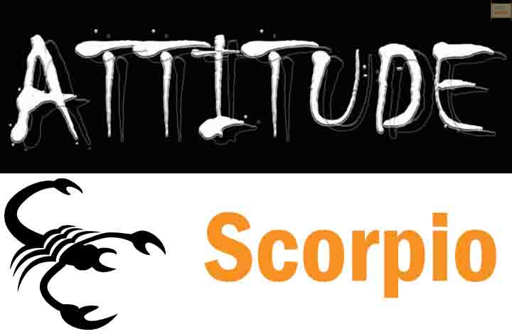 Attitude of Scorpio Zodiac Sign