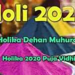 Holi 2020 – Holika Dehan Muhurat, Holika 2020 Puja Vidhi